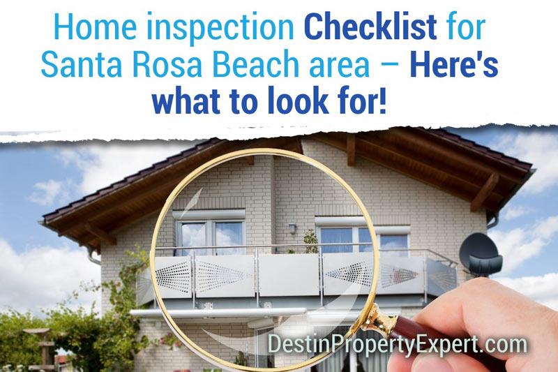 Checklist for home inspections in Santa Rosa Beach/Destin FL