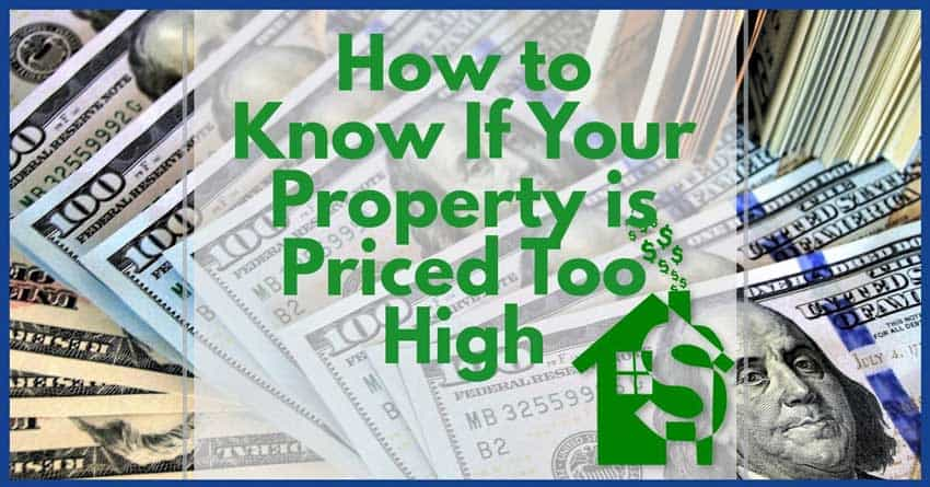 How to know if your property is priced too high on the MLS