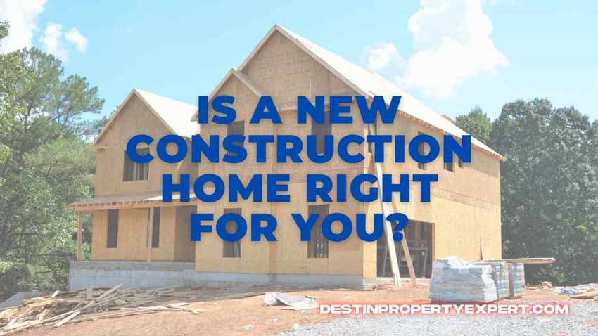 New construction or old construction. Which one is right for you?