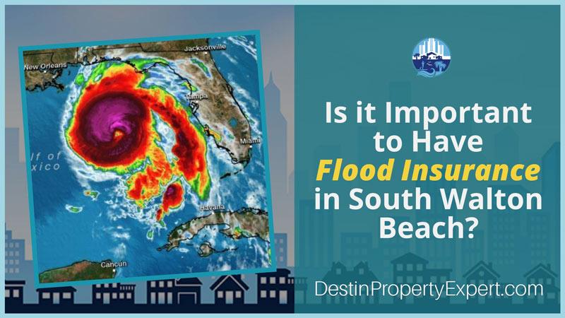 Do you need flood insurance and South Walton Beach