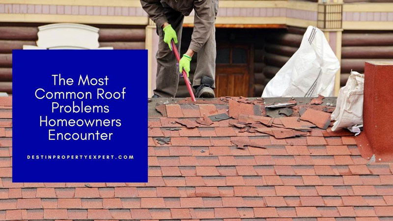 Roof problems encountered by homeowners