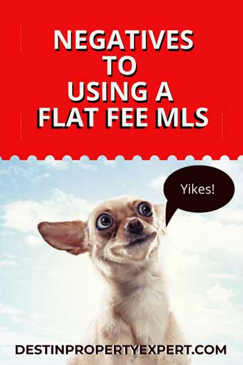 The negatives to using a flat fee MLS service