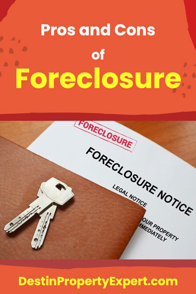 Pros and cons of foreclosure