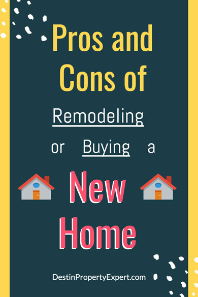 Pros and cons of remodeling or buying a new home