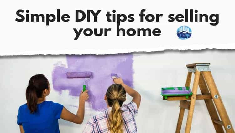 Simple DIY tips for selling your house quickly and for more money