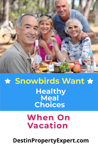 Snowbirds what healthy choices for food when on vacation
