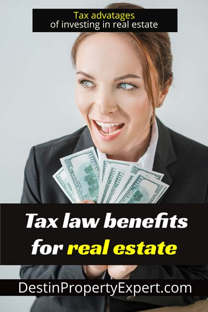 Tax law benefits for real estate investment
