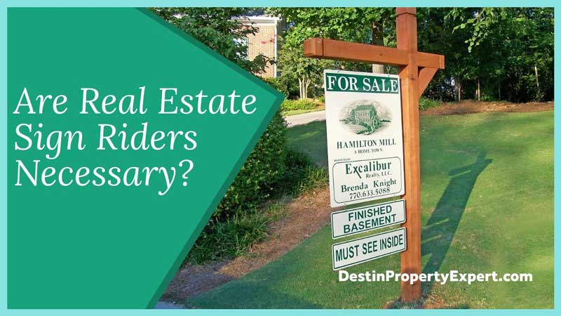 Our real estate sign riders necessary