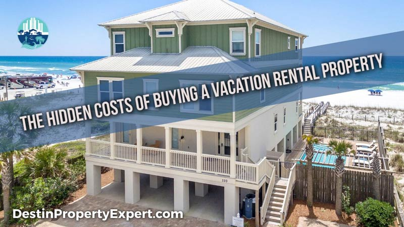 Hidden costs of buying an investment rental property in Santa ROSA BEACH FL