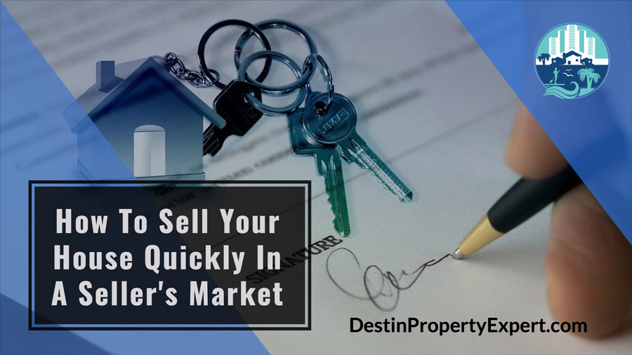 How To Sell Your House Quickly In A Seller's Market