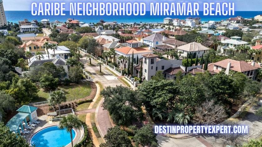 Caribe neighborhood Miramar Beach