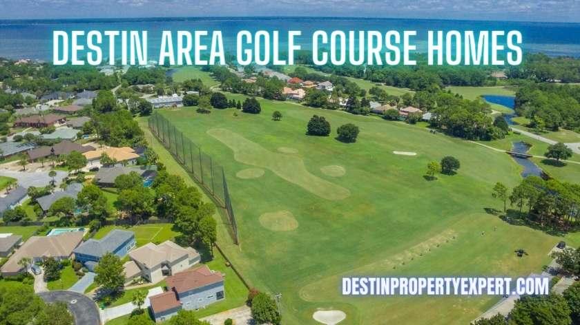 Golf course homes around Destin Florida