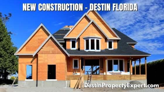New construction homes and condos in Destin Florida