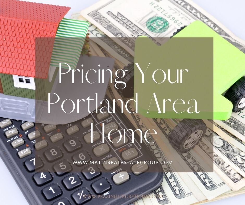 Pricing Your Portland Area Home