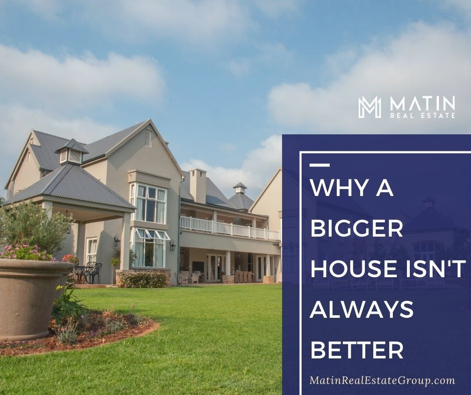 Why a Bigger House Isn't Always Better
