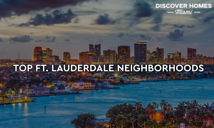 Top Fort Lauderdale Neighborhoods