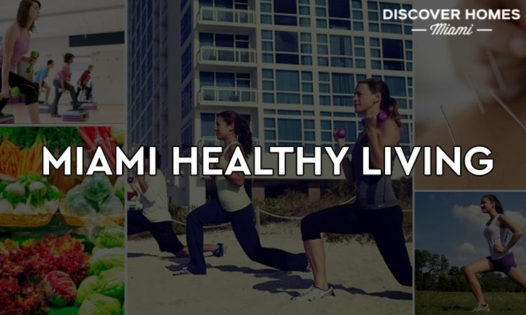 Miami Healthy Living