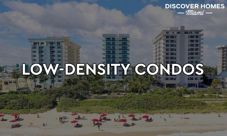Low Density Condos