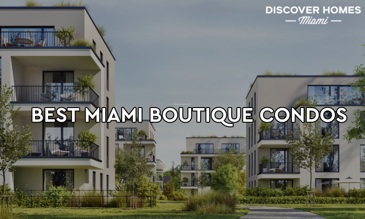 Best Boutique Condos