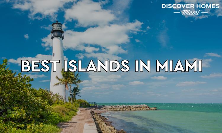 Best Islands in Miami
