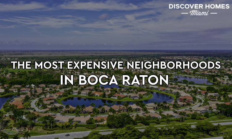 Expensive Boca Raton Neighborhoods