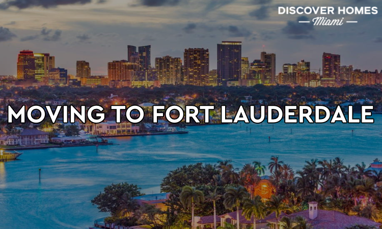Moving to Fort Lauderdale
