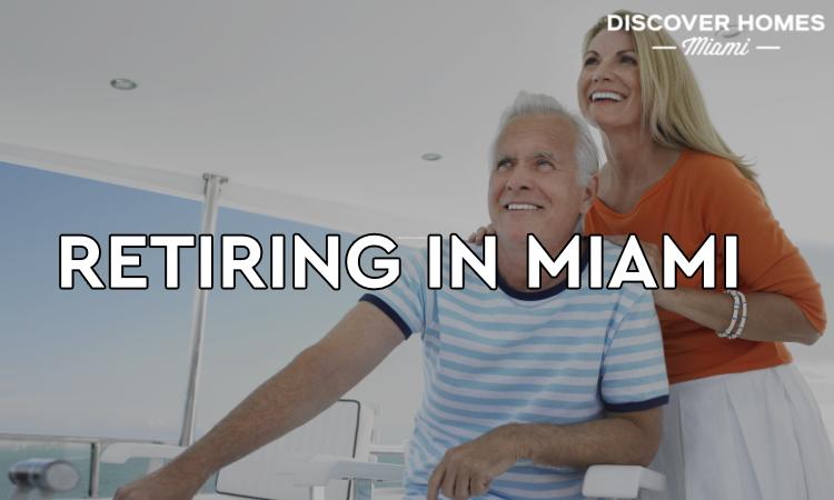 Retiring in Miami