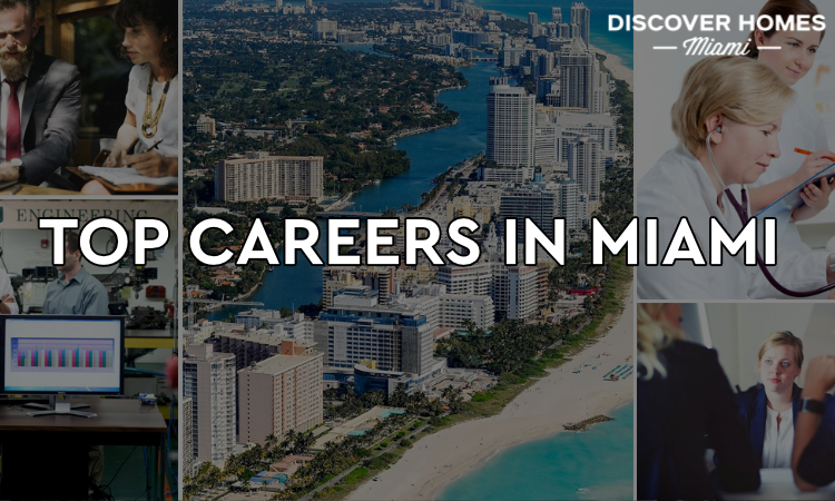 Top Careers in Miami