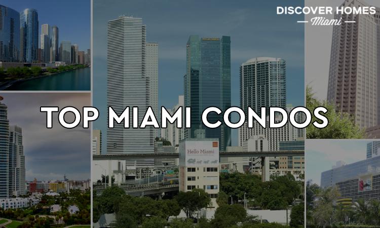 Top Miami Condos