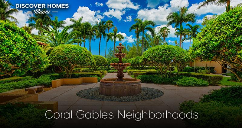 Top Neighborhoods in Coral Gables