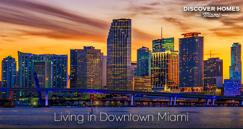 Living in Downtown Miami