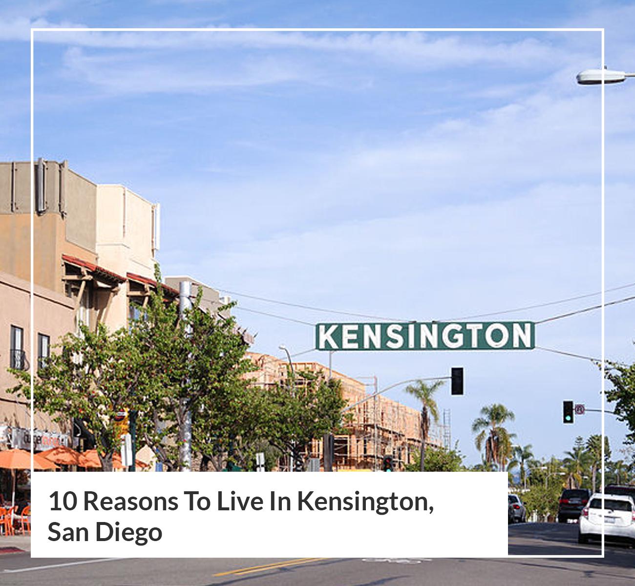 Reasons to Live in Kensington, San Diego