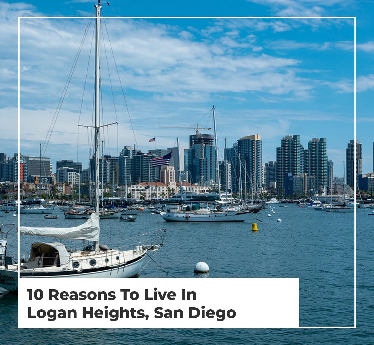 Living in Logan Heights San Diego