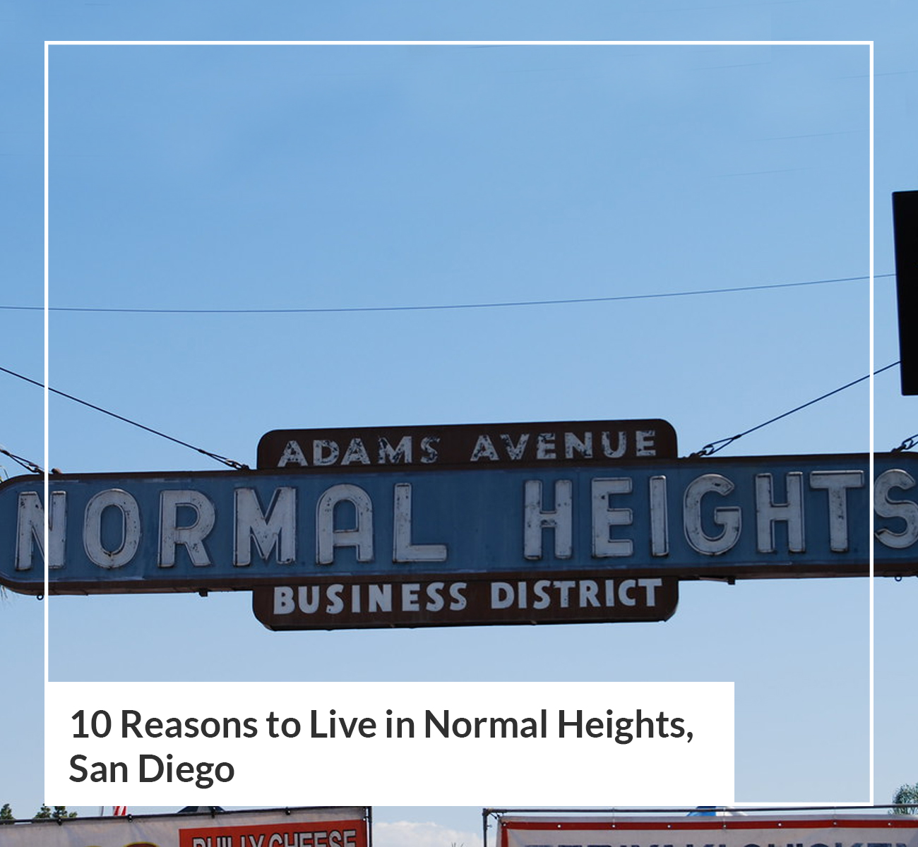 Reasons to Live In Normal Heights San Diego