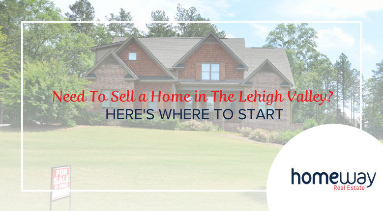 Selling a Home in the Lehigh Valley