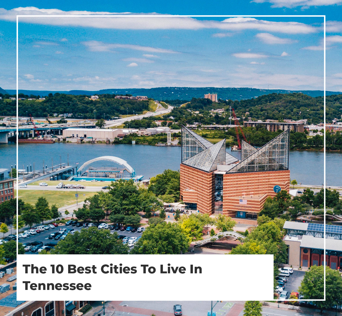 10 Best Cities To Live In Tennessee