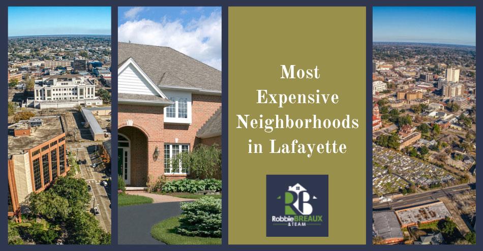 Lafayette Most Expensive Neighborhoods