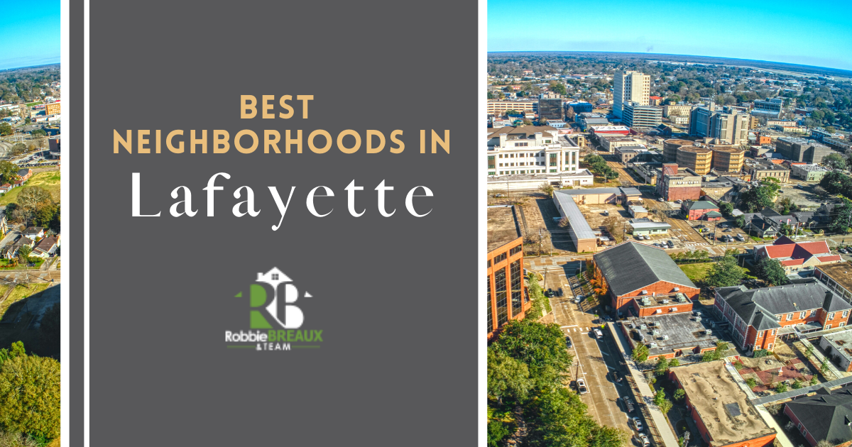 Lafayette Best Neighborhoods