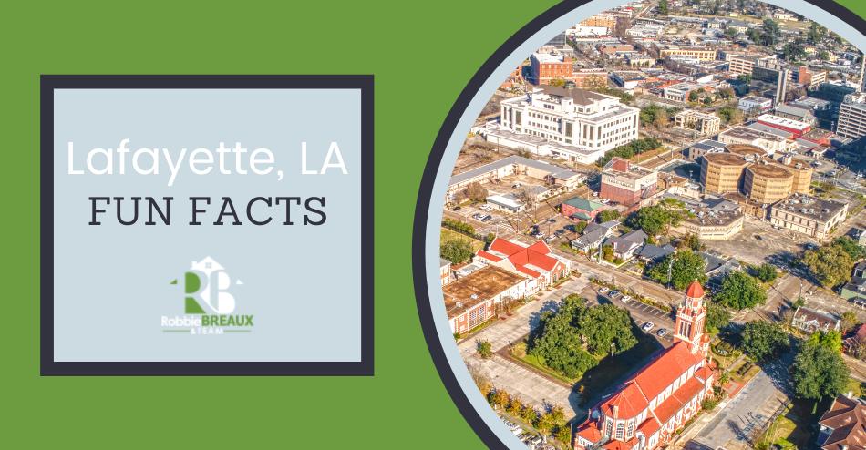 Lafayette Fun Facts