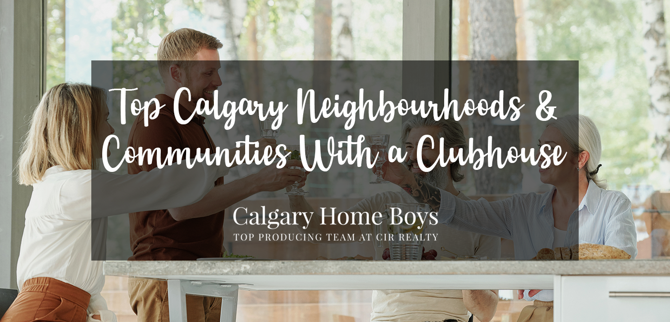 Calgary Communities With a Clubhouse