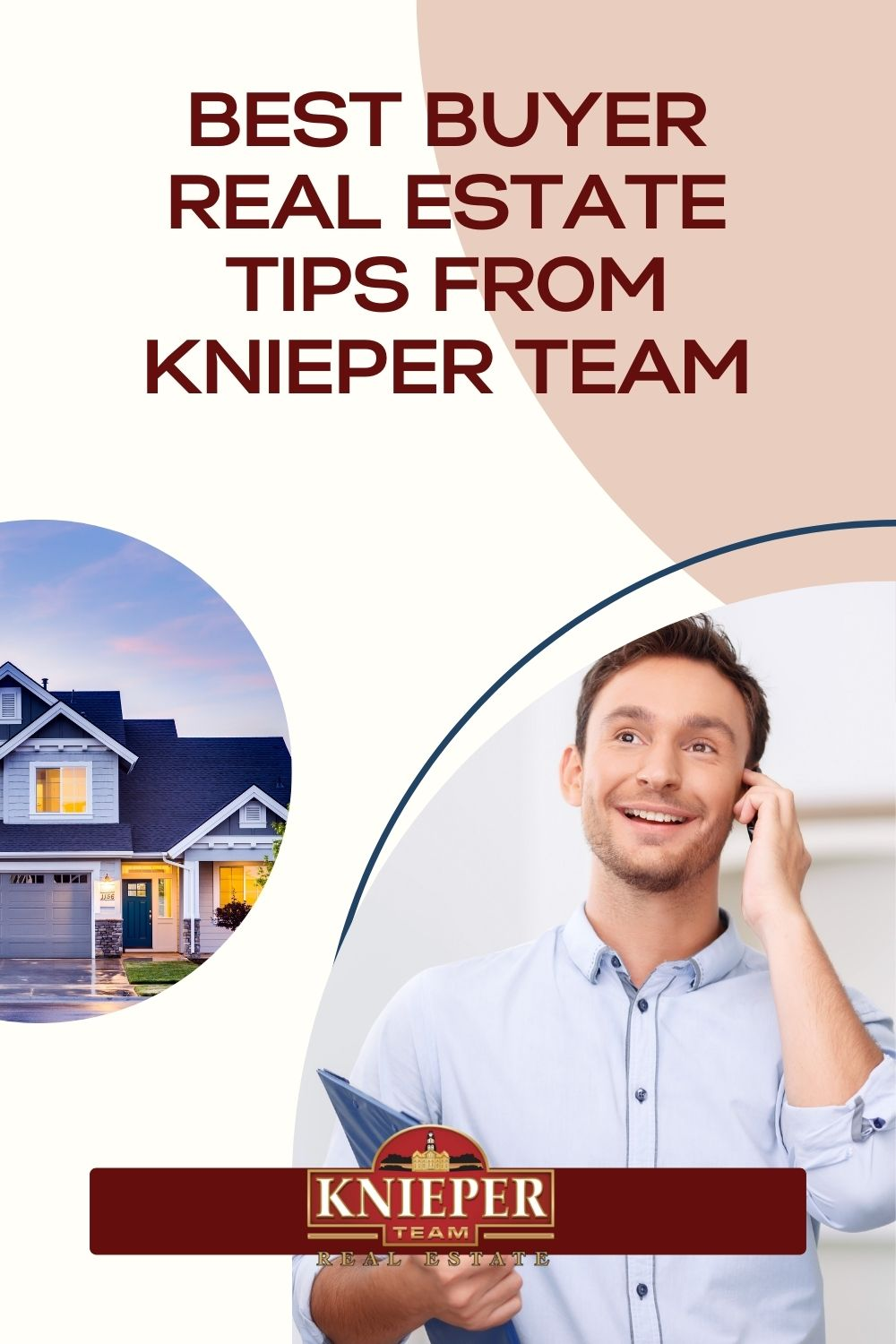 Best Buyer Real Estate Tips from Knieper Team