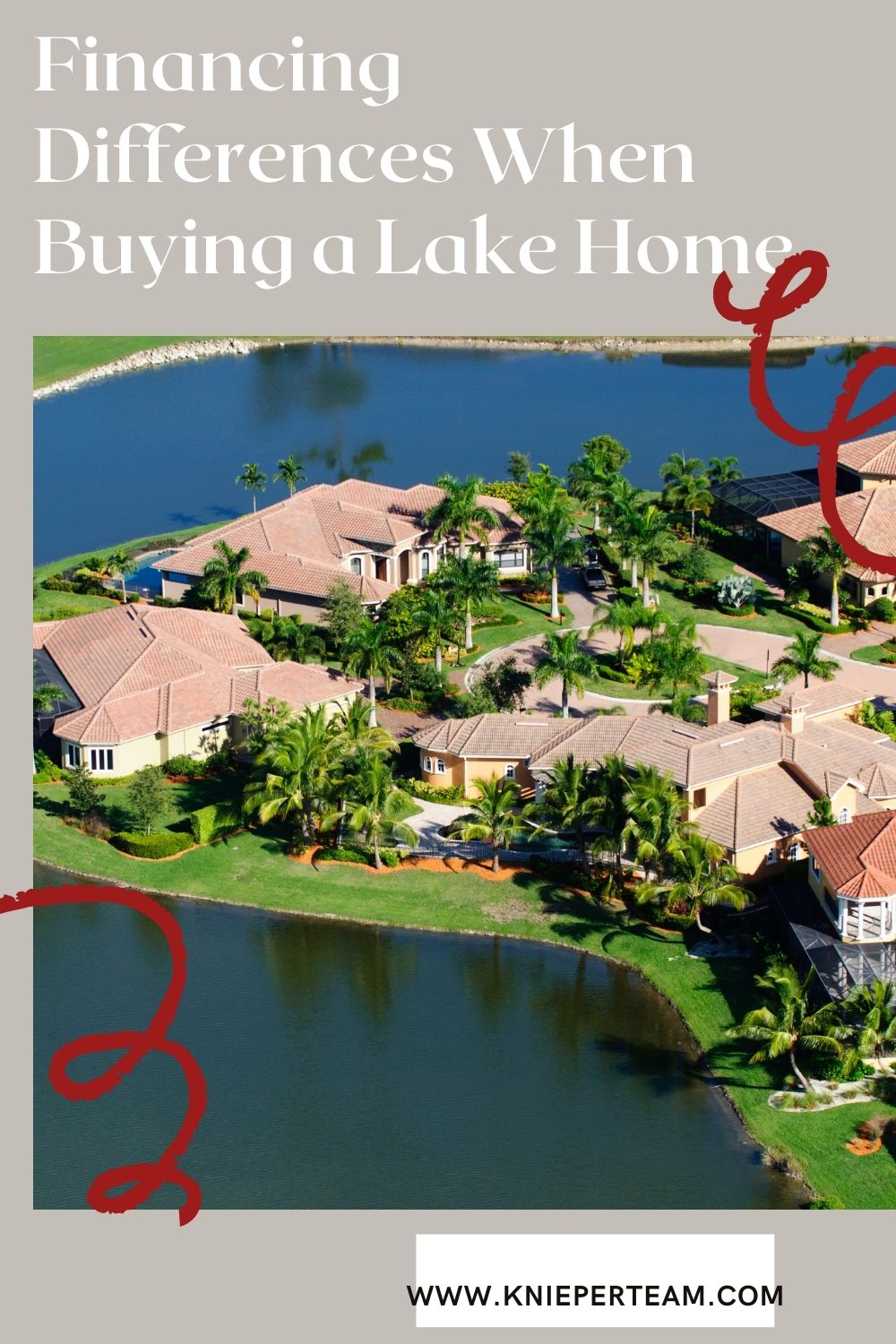 Financing Differences When Buying a Lake Home