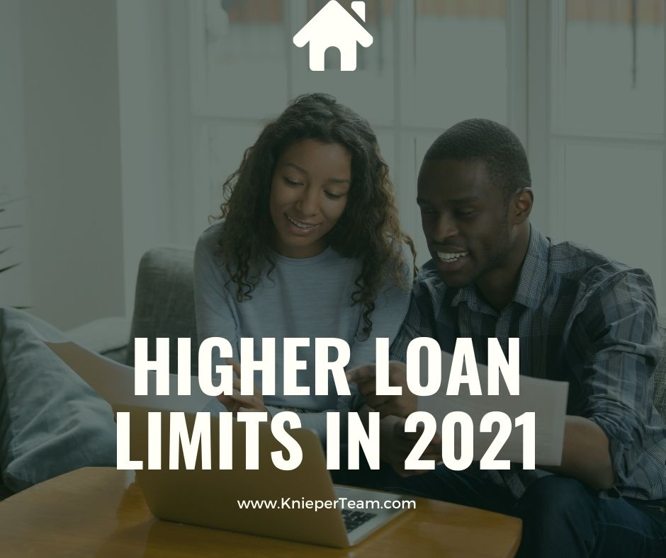 Higher Loan Limits in 2021