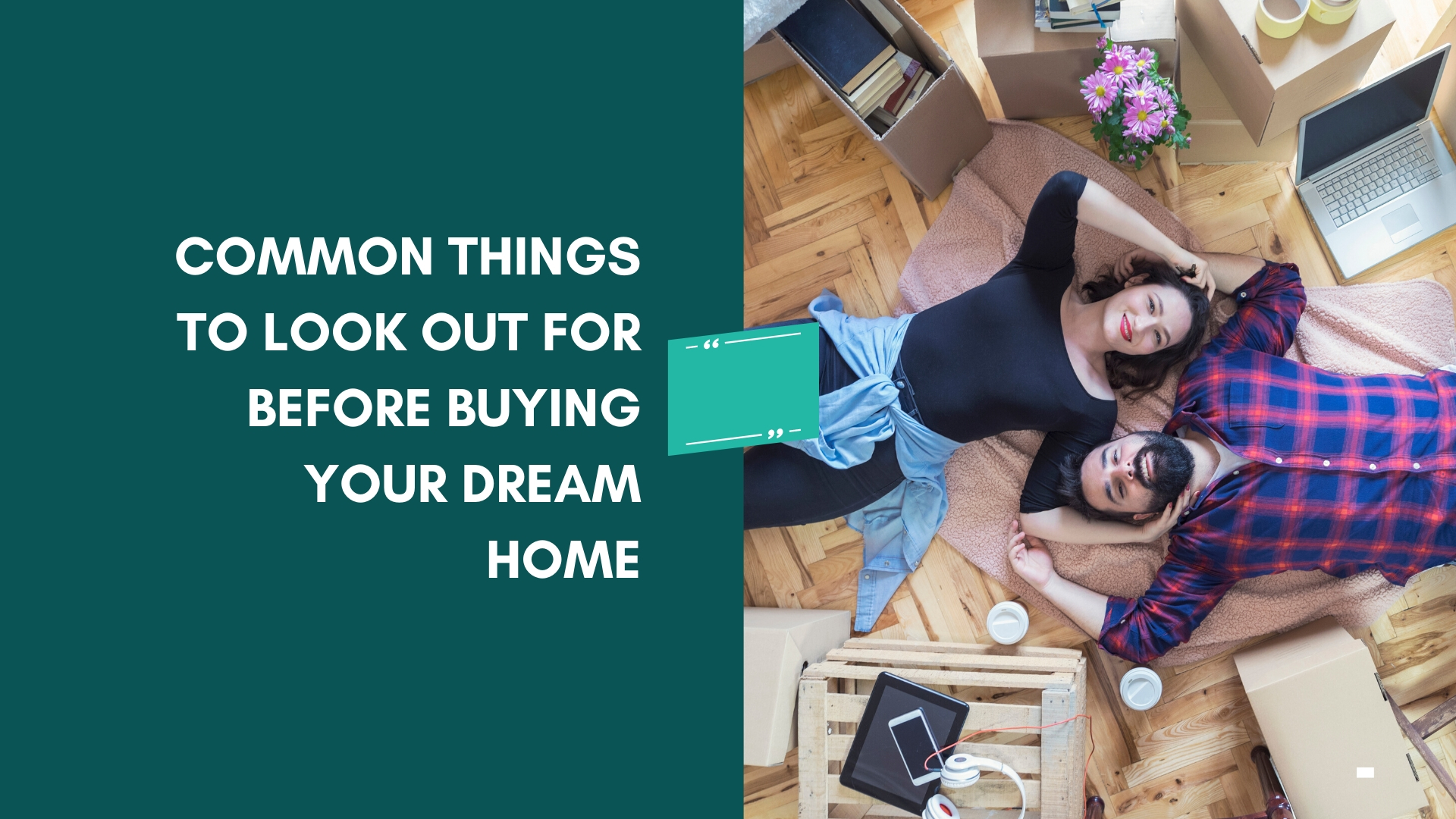 Common Things to Look Out for Before Buying Your Dream Home