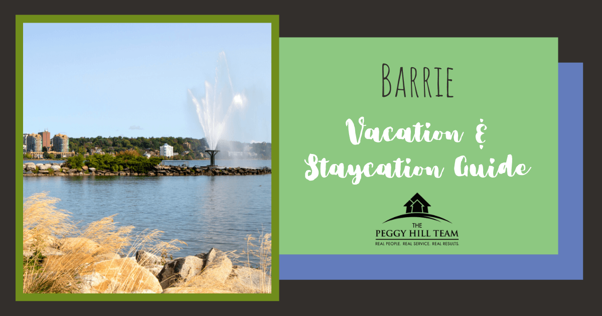 Barrie Vacation and Staycation Guide