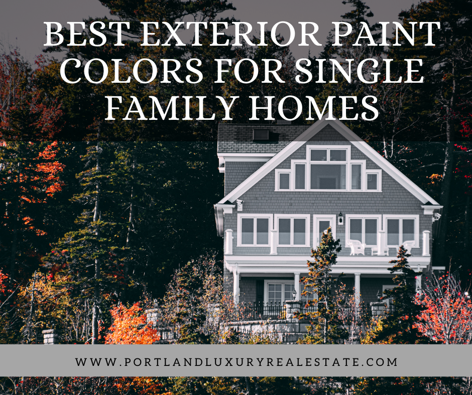 Best Exterior Paint Colors for Single Family Homes