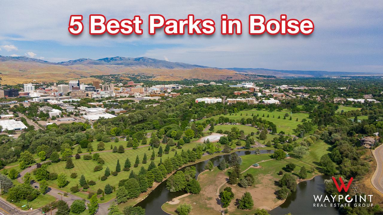5 best parks in Boise