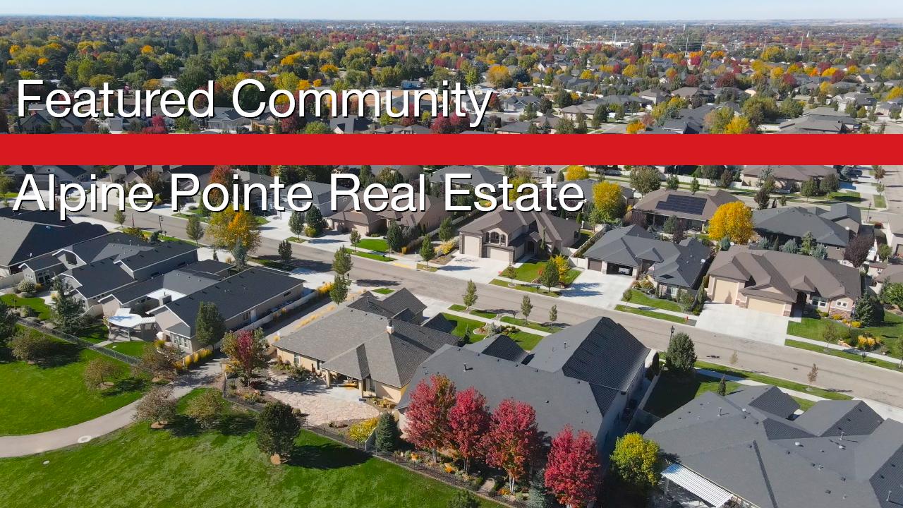 Alpine Pointe Real Estate