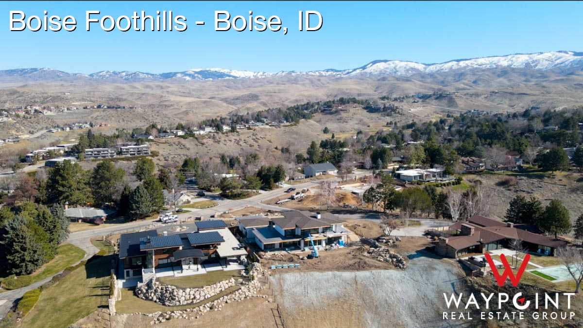 Boise Foothills Real Estate