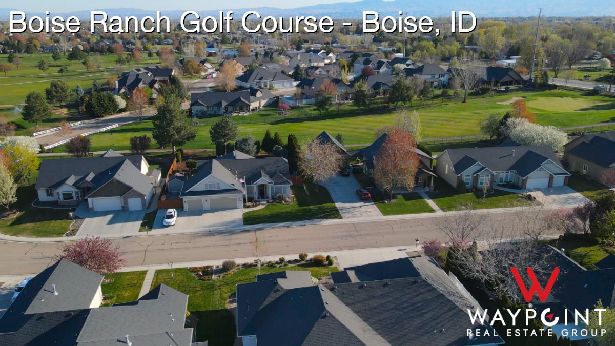 Boise Ranch Golf Course Real Estate